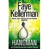 Hangman (Peter Decker and Rina Lazarus Crime Thrillers)by Faye Kellerman