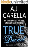 True Deceit (Blindsided Book 1)