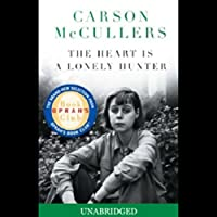 The Heart Is a Lonely Hunter (       UNABRIDGED) by Carson McCullers Narrated by Cherry Jones