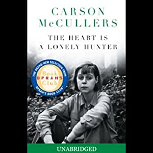 The Heart Is a Lonely Hunter | [Carson McCullers]