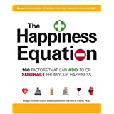 The Happiness Equation: 100 Factors That Can Add to or Subtract from Your Happinessvon &#34;Tina B. Tessina&#34;