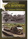 img - for Tankograd Militar Fahrzeug - Special No. 3001 American Special - Post World War II US Tank Transporters - M19 M25 M123 HET70 M746 M911 M1070 book / textbook / text book