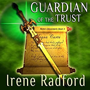 Guardian of the Trust | [Irene Radford]