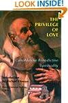 The Privilege of Love: Camaldolese Be...