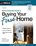 img - for Nolo's Essential Guide to Buying Your First Home by Bray, Ilona, Schroeder, Alayna, Stewart, Marcia (2012) Paperback book / textbook / text book