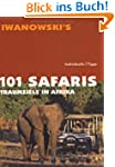 101 Safaris - Traumziele in Afrika. I...