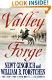 Valley Forge: George Washington and the Crucible of Victory (George Washington Series)