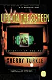 Life on the Screen: Identity in the Age of the Internet (0684833484) by Turkle, Sherry