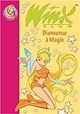 echange, troc Sophie Marvaud - Winx Club, Tome 2 : Bienvenue à Magix