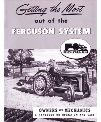 1939 1946 1947 FERGUSON 2N 8N 9N TRACTOR Owners Manual