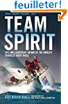 Team Spirit: Life and Leadership on O...