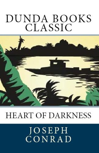 Joseph Conrad - Heart of Darkness (Dunda Books Classic) (English Edition)