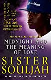 Midnight and the Meaning of Love (The Midnight Series Book 2)