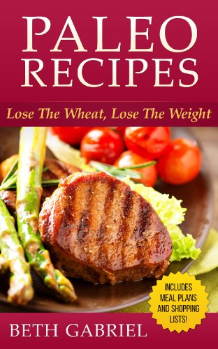Free Kindle Book : Paleo Lose The Wheat, Lose The Weight: Gluten Free, Wheat Free, Weight Loss, Sugar Free, Flat Belly Diet