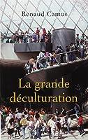 La grande déculturation