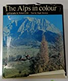 img - for The Alps in Colour [Color] book / textbook / text book