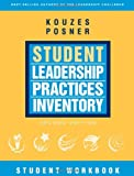The Student Leadership Practices Inventory (LPI), Student Workbook