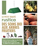 Le petit traité Rustica des soins bio aux arbres fruitiers