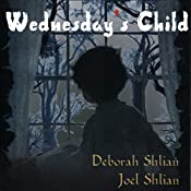 Wednesday's Child | [Deborah Shlian, Joel Shlian]