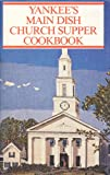 img - for Yankee's Main Dish Church Supper Cookbook book / textbook / text book