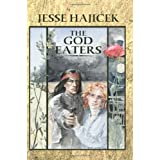 The God Eaters ~ Jesse Hajicek