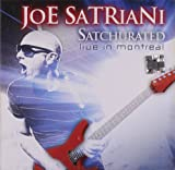 Satchurated: Live In Montreal Joe Satriani