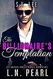 The Billionaire's Temptation: Alpha Billionaire Romance (The Billionaire's Touch Book 1)