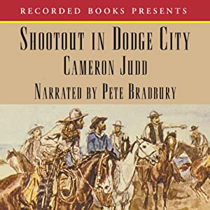 Shootout in Dodge City | [Cameron Judd]