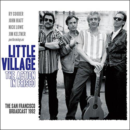 Little Village - The Action In Frisco - Zortam Music