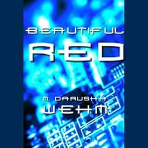 Beautiful Red | [M. Darusha Wehm]