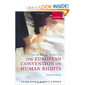 Jacobs and White: The European Convention on Human Rights  by Clare Ovey