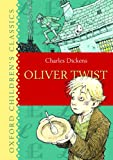 Oliver Twist (Oxford Childrens Classics)