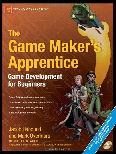 The Game Maker's Apprentice: Game Development for Beginners (Book & CD)