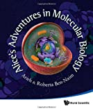 img - for Alice's Adventures in Molecular Biology book / textbook / text book