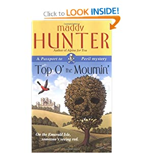Top O' the Mournin': A Passport to Peril Mystery (Passport to Peril Mysteries) Maddy Hunter