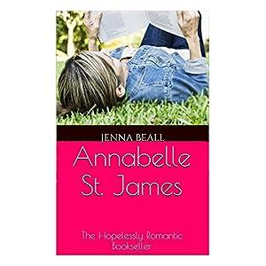 Annabelle St. James: The Hopelessly Romantic Bookseller
