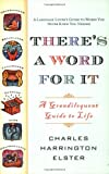 img - for There's a Word for It (Revised Edition): A Grandiloquent Guide to Life book / textbook / text book
