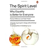"""The Spirit Level: Why Equality is Better for Everyonevon """"Richard Wilkinson"""""""