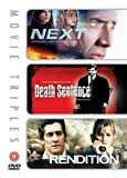 Next/Death Sentence/Rendition [DVD]
