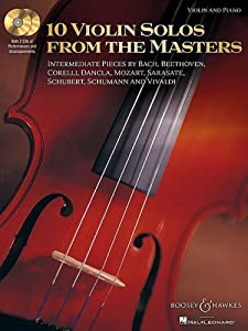 10 Violin Solos From The Masters Intermediate Pieces By Bach Beethoven Corelli Dancla Mozart Sarasate Schubert Schumann And Vivaldi With 2 Cd by Boosey and Hawkes
