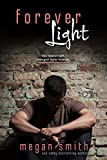 Forever Light (Forever Love Series Book 2)