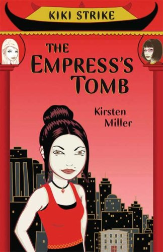 Cover of Kiki Strike: The Empress's Tomb