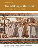 img - for The Making of the West: Peoples and Cultures, Vol. A: To 1500 book / textbook / text book