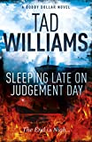 Sleeping Late on Judgement Day: Bobby Dollar 3 (English Edition)