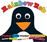 Rainbow Rob (Touch & Feel)