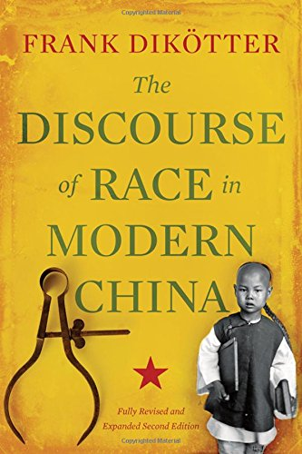 The Discourse of Race in Modern China PDF