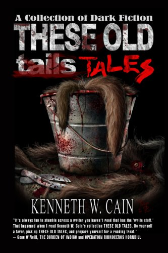 These Old Tales - Complete (A Collection of Dark Fiction)