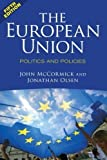 img - for The European Union: Politics and Policies by McCormick, John Published by Westview Press 5th (fifth) , 5th (fifth) edition (2013) Paperback book / textbook / text book