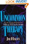 Uncommon Therapy: The Psychiatric Tec...