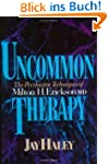 Uncommon Therapy: Psychiatric Techniq...